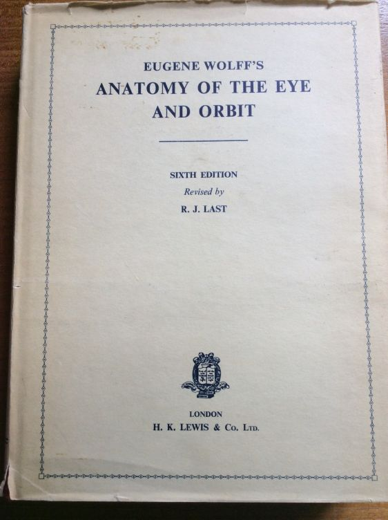 Eugene Wolff's Anatomy of the Eye and Orbit