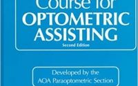 Self Study Course for Optometric Assisting 2nd Ed.
